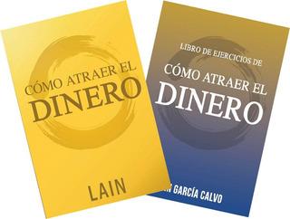 * Lain * Como Atraer El Dinero + Libro De Ejercicios