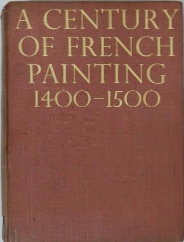 A Century Of French Painting 1400-1500 - Livro - Grete Ring