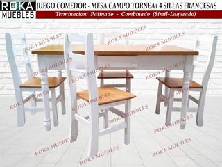 Juego Comedor Mesa Campo +4 Silla Francesa Patinado Combinad