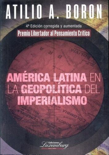 Imagen 1 de 2 de Libro - America Latina En La Geopolitica Del Imperialismo -