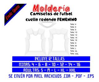 Moldería Camisetas Futbol Cuello Redondo Femenino