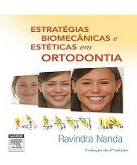 Estrategias Biomecanicas E Esteticas Em Ortodontia - 02 Ed