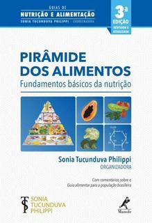 Piramide Dos Alimentos - Manole