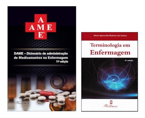 Ame- Dicionário De Medicamentos + Terminologia Em Enfermagem