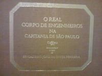 Livro O Real Corpo De Engenheiros Na Capitania De São Paulo