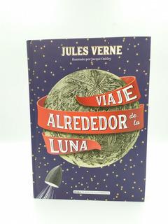 Libro Viaje Alrededor De La Luna Pasta Dura, Ilustrado