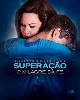 Filme Superação O Milagre Da Fé Dublado - Formato Digital Hd