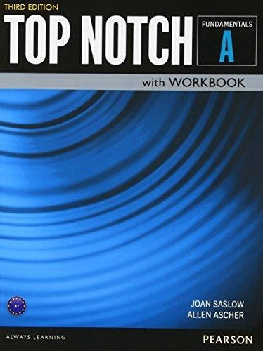 Top Notch Fundamentals A - Student´s And Workbook - Pearson