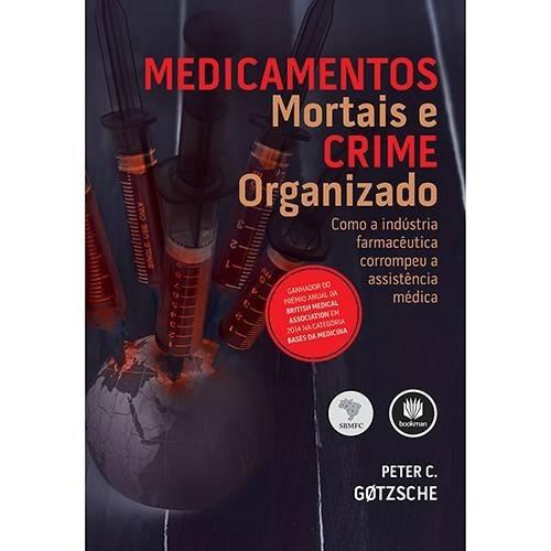 Livro - Medicamentos Mortais E Crime Organizado