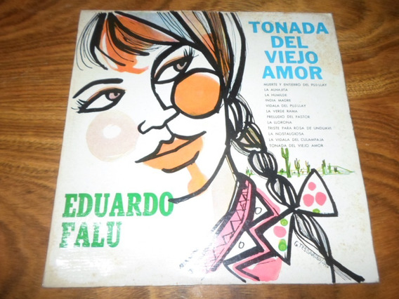 Eduardo Falu - Tonada Del Viejo Amor * Disco De Vinilo