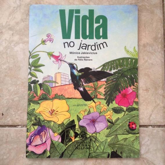 Livro Vida No Jardim - Mônica Jakievicius - Infanto-juvenil