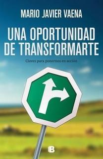 Una Oportunidad De Transformarte