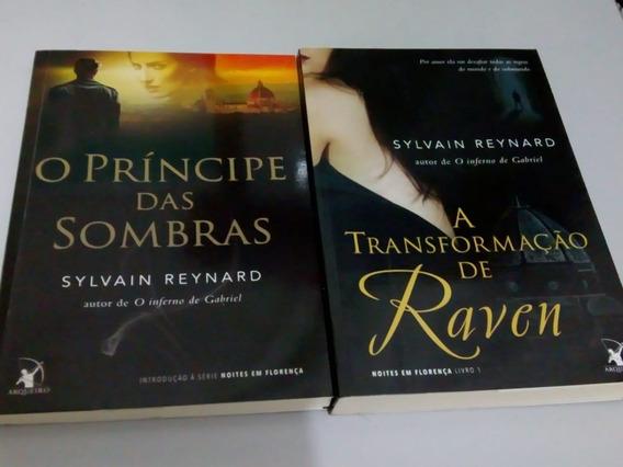 O Príncipe Das Sombras/a Transformação De Raven - Sylvain R.