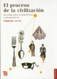 El Proceso De La Civilizacion, Norbert Elias, Ed. Fce