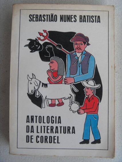 Antologia Da Literatura De Cordel Sebastião Nunes Batista