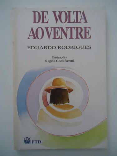 De Volta Ao Ventre - Eduardo Rodrigues - Coleção Canto Jovem