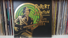 Robert Johnson - The Complete Recordings Vol 2 (lp Vinil)