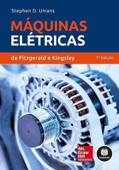 Maquinas Eletricas De Fitzgerald E Kingsley - 07 Ed