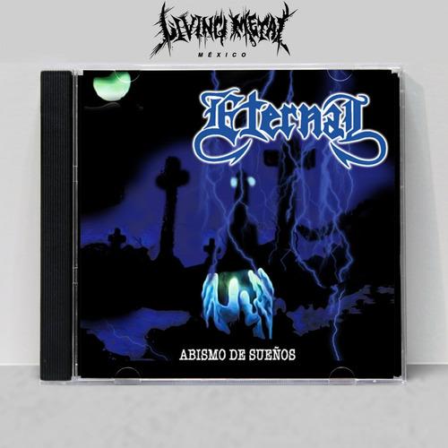 Eternal - Abismo De Sueños Cd