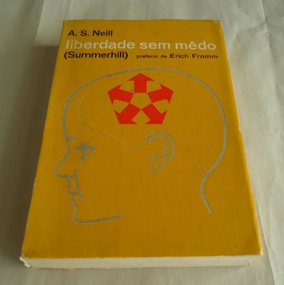 Livro Liberdade Sem Medo Neill A. S. Summerhill