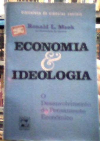 Economia & Ideologia: O Desenvolvimento Do Pensamento Econôm