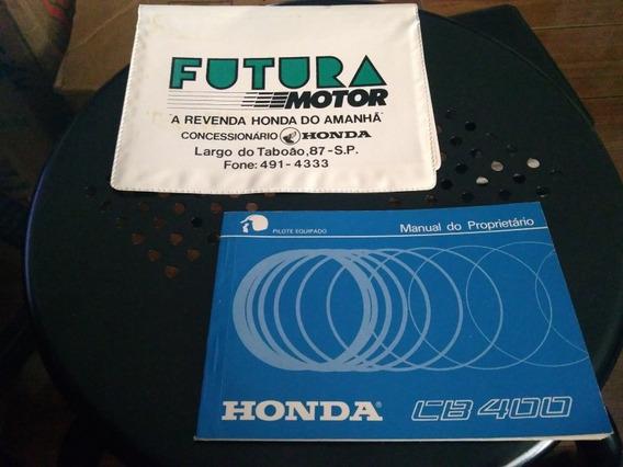 Manual Proprietário Moto Honda Cb 400 1985/ Original Fábrica