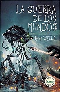 Libro - H.g. Wells - La Guerra De Los Mundos (pdf)