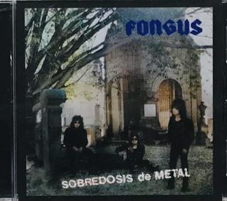 Fongus, Sobredosis De Metal Cd Nuevo Sellado