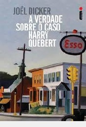 A Verdade Sobre O Caso Harry Quebert / R Joël Dicker / Trad