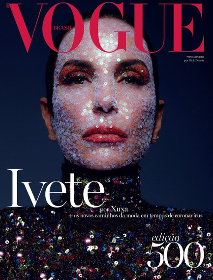 Vogue Brasil Nº 500 - Ivete Sangalo ( Capa 2)