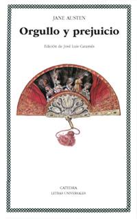 Orgullo Y Prejuicio, Jane Austen, Ed. Cátedra
