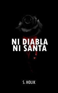 Ni Diabla Ni Santa -sebastian Holik