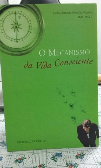 Livro O Mecanismo Da Vida Consciente