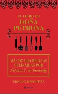 El Libro De Doña Petrona C. De Gandulfo - Tapa Dura