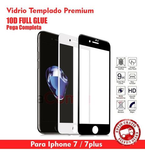 Vidrio Templado 10d Full Glue iPhone 7 / 7 Plus