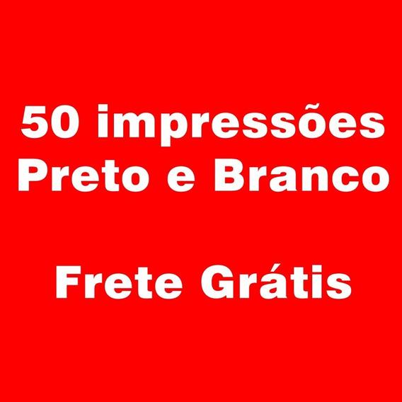 50 Impressões Preto E Branco - Sulfite A4 - Frete Grátis