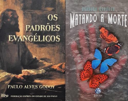 Livro Espirita - Os Padrões Evangélicos + Matando A Morte