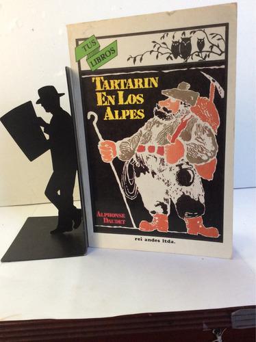 Tartarin En Los Alpes. Alphonse Daudet. Literatura Inglesa