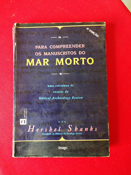 Livro: Para Compreender Os Manuscritos Do Mar Morto