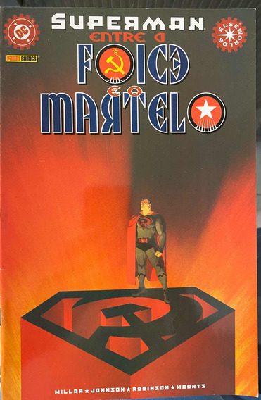 Superman. Entre A Foice E O Martelo Nr 01 Hq