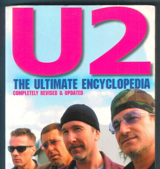 Livro U2 The Ultimate Encyclopedia - Enciclopédia - Bono Vox
