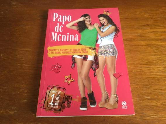 Livro - Papo De Menina - Frete R$ 16,00