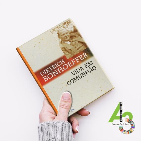 Lr03 Vida Em Comunhão - Dietrich Bonhoeffer [sinodal]