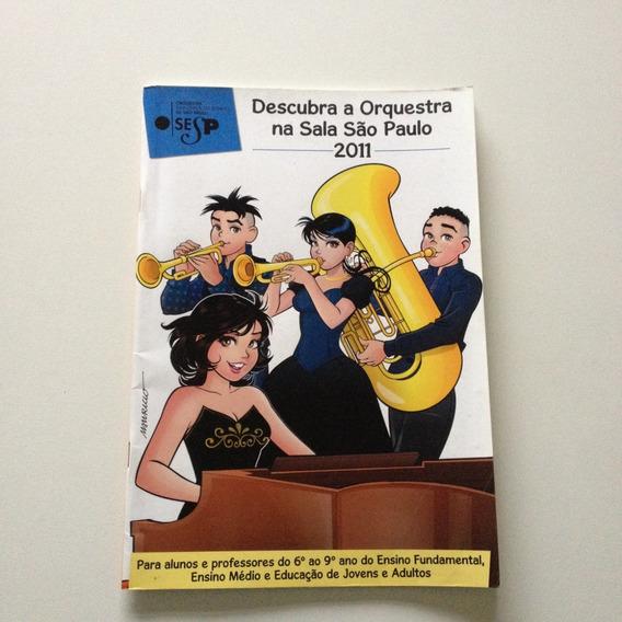 Revista Descubra A Orquestra Na Sala São Paulo 2011 C936