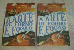 Livro A Arte De Forno E Fogão - Volume 1 E 4.