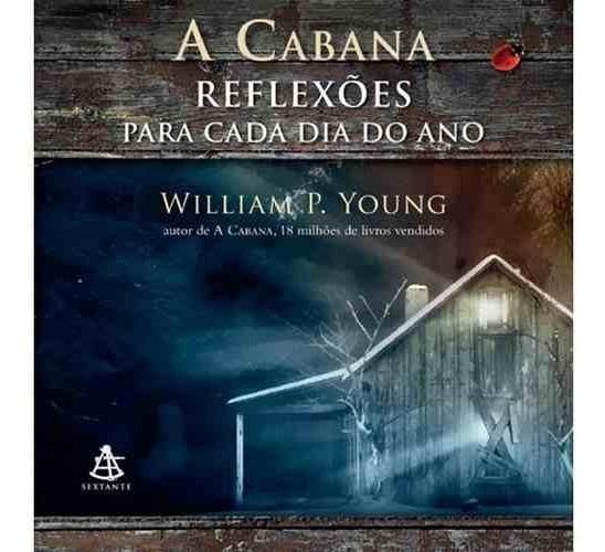 Livro - A Cabana: Reflexões Para Cada Dia Do Ano