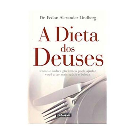 A Dieta Dos Deuses