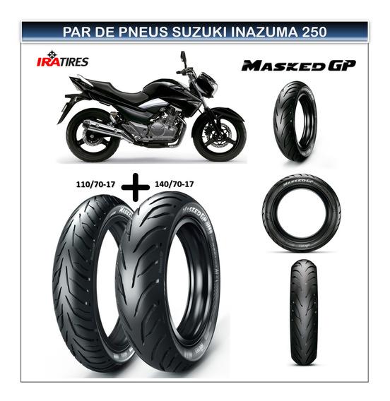 Pneu 110/70-17 E Pneu 140/70-17 Suzuki Inazuma 250 S/ Camara