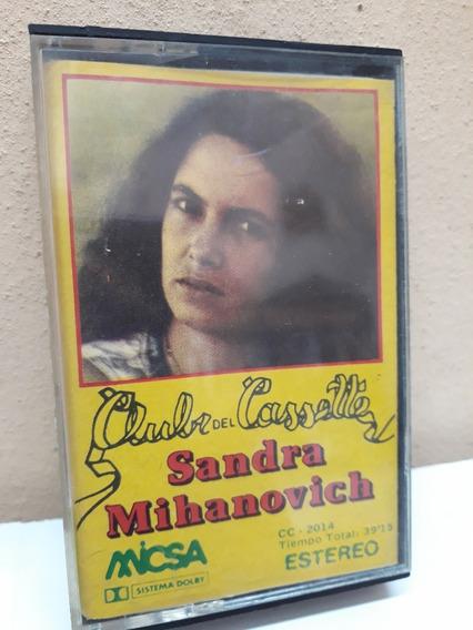 Sandra Mihanovich*cassette*club Del *nuevo Sin Uso