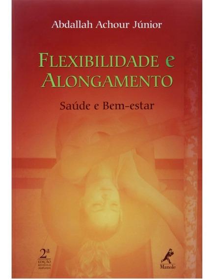 Livro Flexibilidade E Alongamento 2ª Edição
